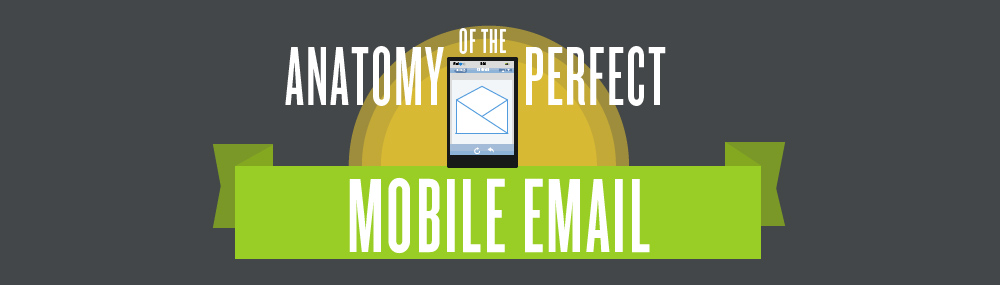 Anatomy of the perfect mobile email infografika a Litmustól